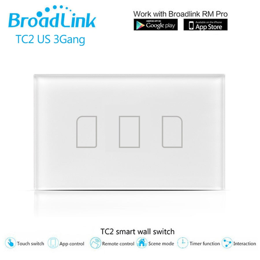 Controlador Broadlink TC2 Wifi táctil interruptor de US/es 3 banda de Control remoto inalámbrico interruptor de luz a través de RM PRO interruptor inteligente para teléfono móvil RF433