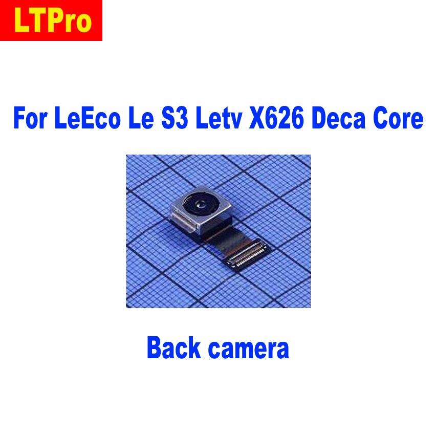 LTPro عودة كاميرا وحدة ل Leeco لو S3 Letv X626 عشاري النواة موبايل الهاتف كاميرا خلفية فليكس استبدال الكابل