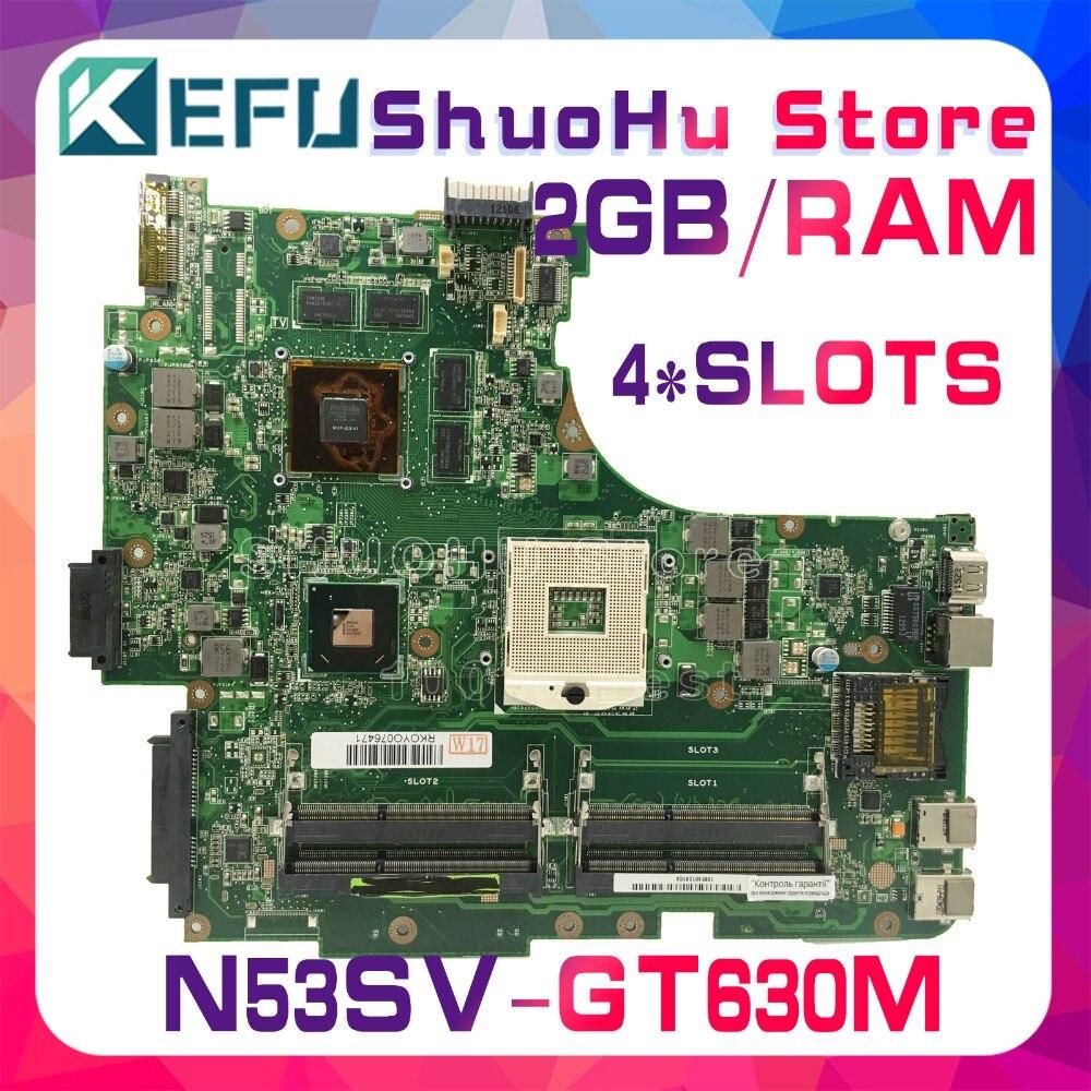 KEFU para ASUS GT630/2 GB 4 * ranuras N53SN N53SM N53SV N53S placa base para ordenador portátil probada 100% placa base original
