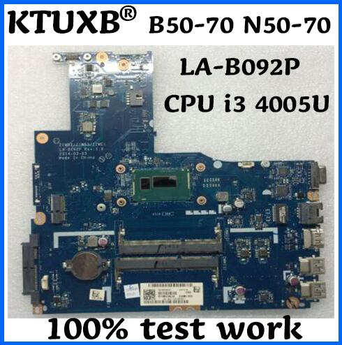 KTUXB ZIWB2/ZIWB3/ZIWE1 5B20G40929 LA-B092P para Lenovo B50-70 N50-70 notebook motherboard CPU i3 4005U DDR3 100% teste trabalho