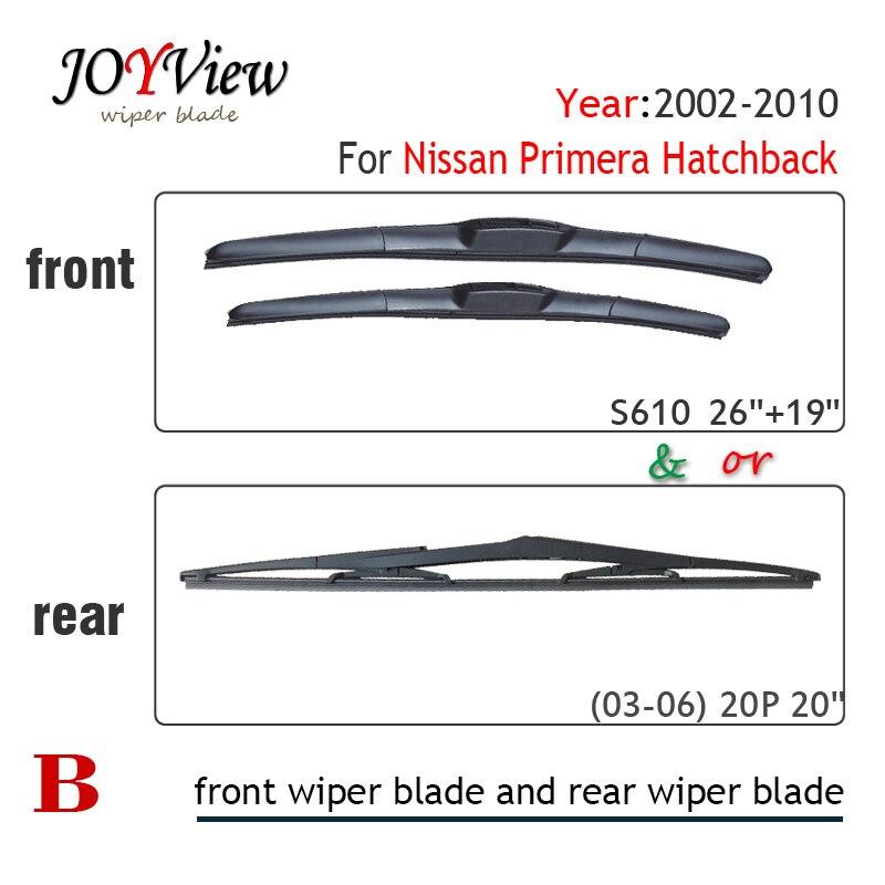 """S610 26 """"+ 19"""" limpiaparabrisas delantero y 20p limpiaparabrisas trasero para Nissan Primera puerta trasera (2002-2010), 20p """"limpiaparabrisas trasero"""