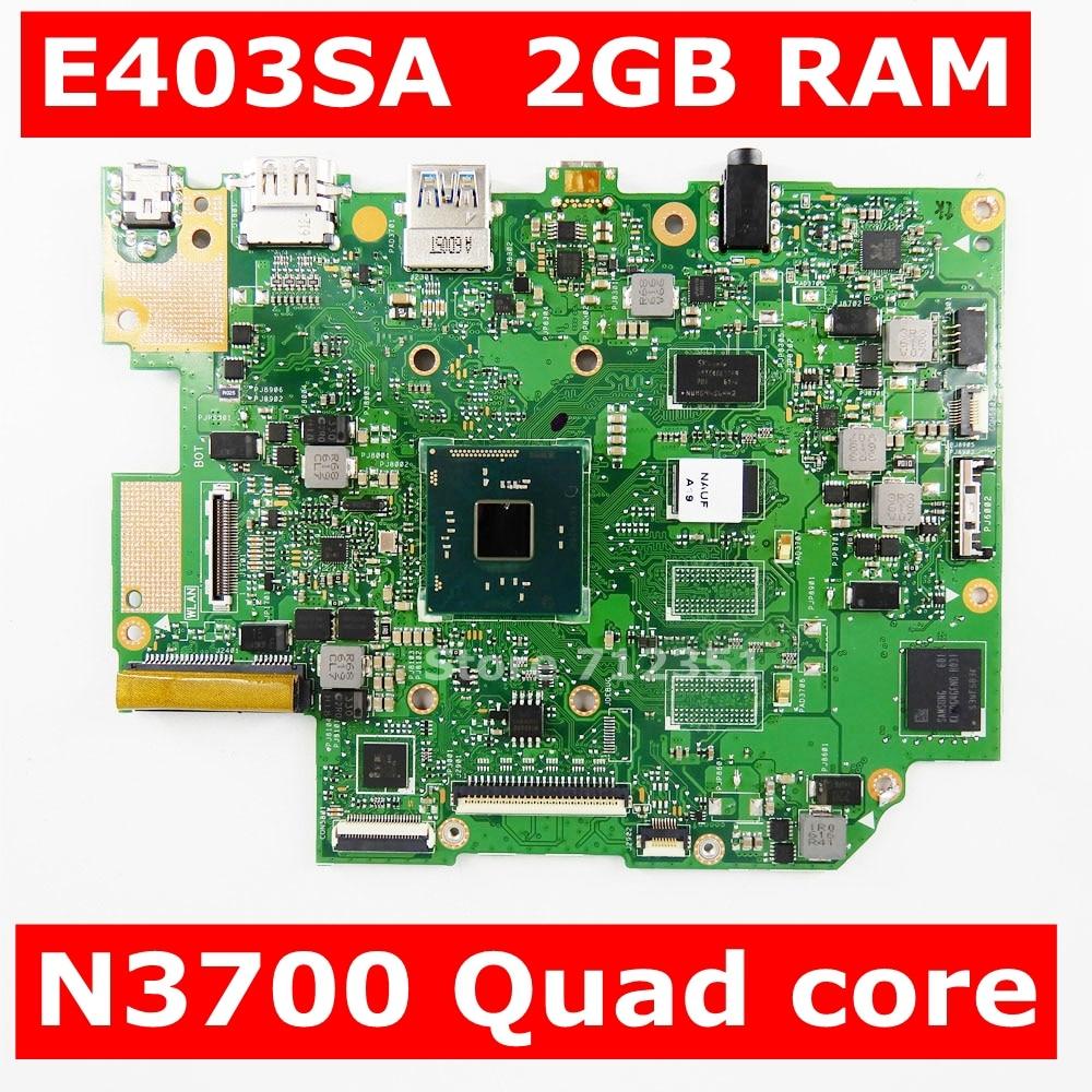Placa base E403SA N3700 CPU 2GB RAM EMMC 32G para ASUS EeeBook E403SA, placa base portátil E403SA, 100% de prueba de placa base OK