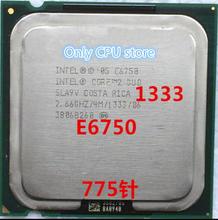 Envío Gratis Core 2 Duo E6750 4MB 2,66 GHz 775 Pin Quad-Core 65W CPU procssor scrattered piezas