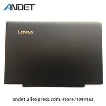 Nieuwe Originele Voor Lenovo 700 ISK IdeaPad 700-15 Laptop LCD Back Cover Rear Deksel Top Case Black 460.06R06.0009 5CB0K85923