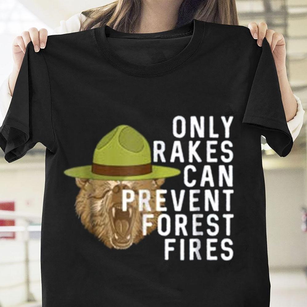 Smokey Bear Only Rakes puede prevenir los incendios del bosque Camiseta de algodón Negro hombres de dibujos animados camiseta hombres Unisex nueva moda camiseta