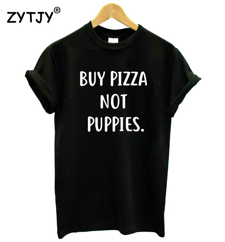 Comprar Pizza no cachorros letras mujeres Camiseta de algodón divertida camiseta para señora chica Top Tee Hipster Tumblr Drop Ship HH-451