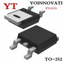 10 pièces/lot PT4515ETOW PT4515 4515 TO-252 IC meilleure qualité