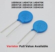 5 pièces Varistance 32D431K 14D471K 14D470K 10D561K 20D201K Varistances 20D391K 20D102K 20D471K