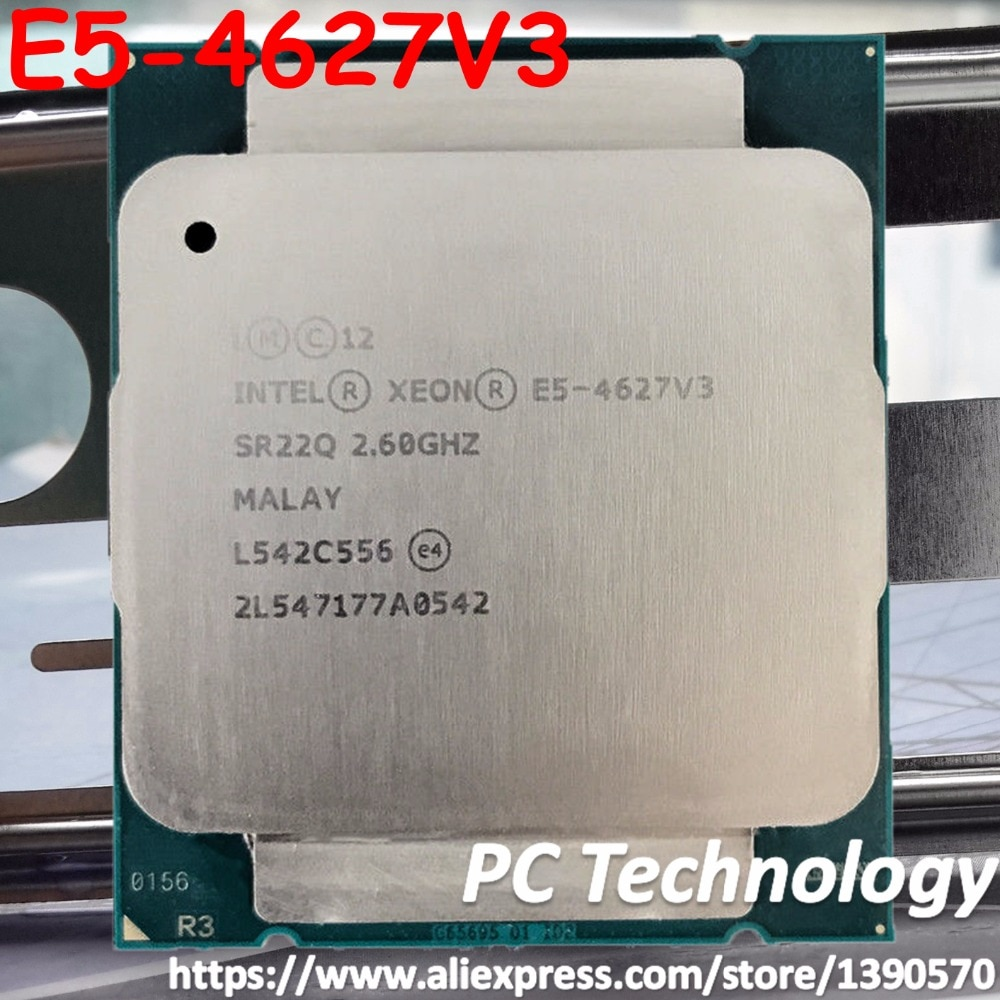 Оригинальный процессор Intel Xeon E5 4627V3 2,6 ГГц 10 ядер 25 Мб SmartCache E5 4627 V3 E5-4627V3 135 Вт FCLGA2011-3 V3