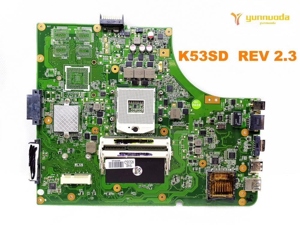 Placa base Original para portátil ASUS K53SD, K53SD REV 2,3 probado, buen envío gratis