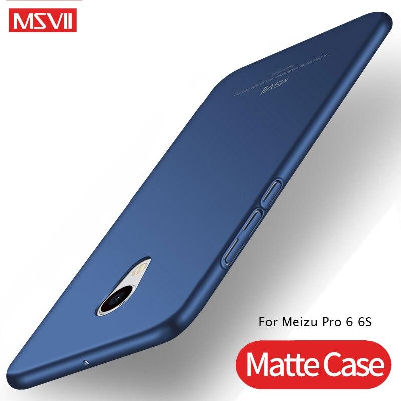 Meizu Pro 6 6S Case MSVII Ultra Thin Matte Cover For Meizu Pro6 Pro6S Case PC Hard Back Cover For Meizu MX 6 Pro MX6 Phone Cases