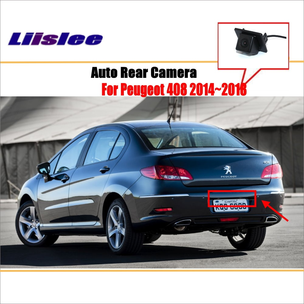 liislee rear view camera for peugeot 408 2014 2018 reverse hole parking back up camera night vision Liislee Rear View Camera For Peugeot 408 2014~2018 / Reverse Hole / Parking Back Up Camera / Night Vision