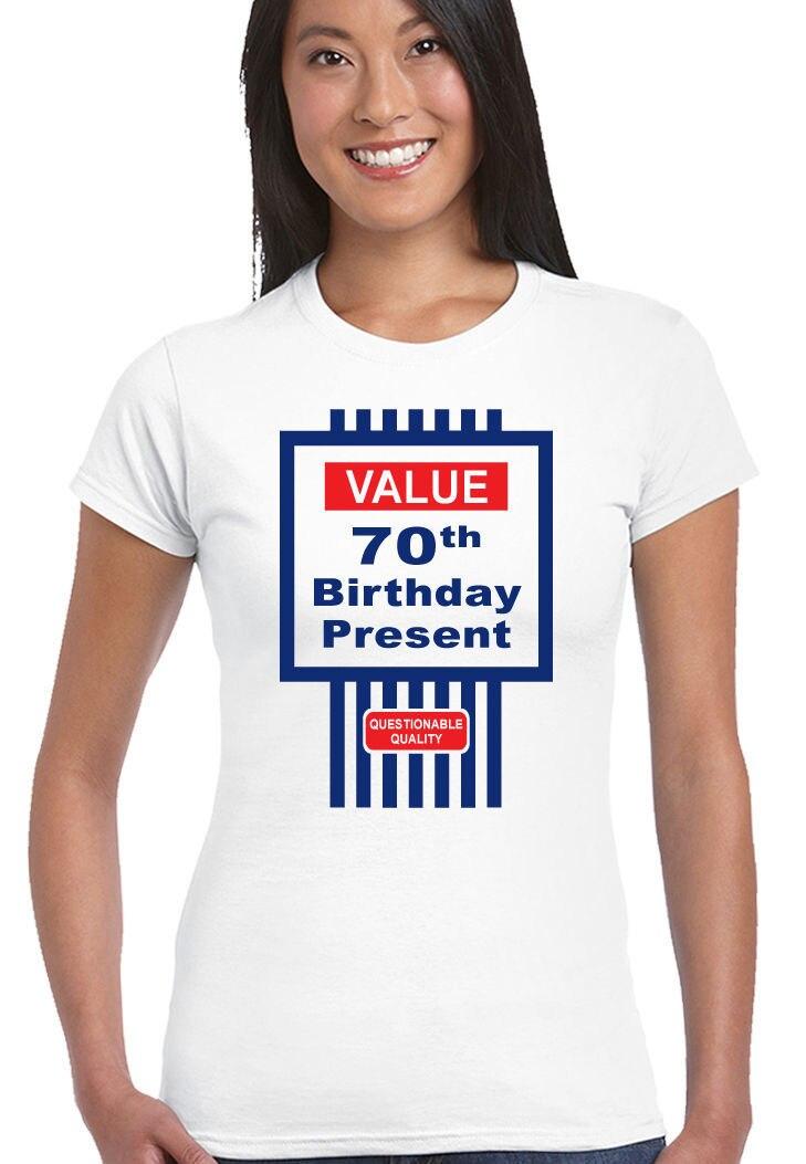 2019, camiseta bonita para mujer, divertida camiseta de 70 años de cumpleaños, camiseta sexi de verano estilo Tesco Value