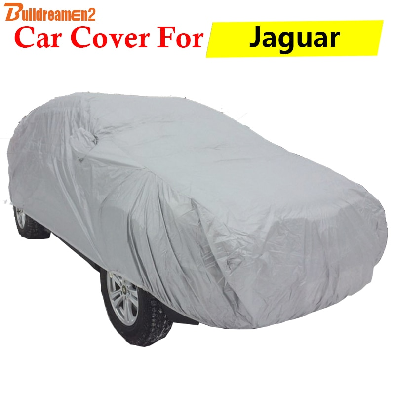 Buildreamen2 pokrowiec na samochód Auto anty-uv zewnętrzna osłona przeciwsłoneczna deszcz śnieg chroniąca przed zarysowaniami pokrywa odporny na kurz dla jaguara s-type XE XF XJ