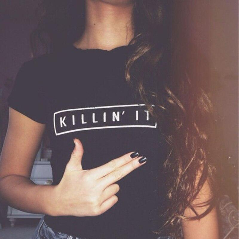 Camiseta Killin It de moda para mujer, camisetas Harajuku, camiseta blanca negra de manga corta para mujer, camisetas con cuello redondo, camiseta informal de moda callejera