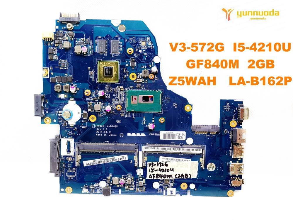 الأصلي لشركة أيسر V3-572G E5-571G اللوحة المحمول E5-571G V3-572G I5-4210U GF840M 2GB Z5WAH LA-B162P اختبار جيدة سفينة حر