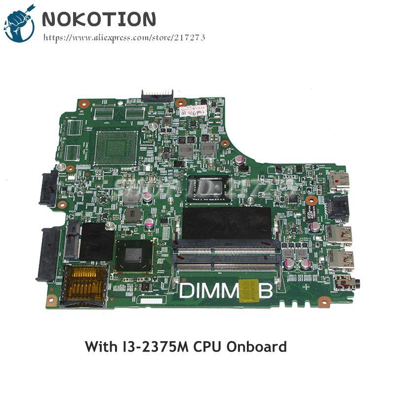 NOKOTION DNE40-CR MB 5J8Y4 placa principal para Dell Inspiron 3421 portátil placa base CN-07GDDC 07GDDC 7GDDC SR0U4 I3-2375M CPU