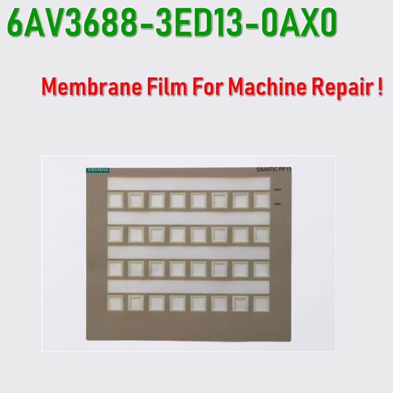 PP17I 6AV3688-3ED13-0AX0 קרום סרט עבור SIMATIC HMI פנל תיקון ~ לעשות את זה בעצמך, יש במלאי