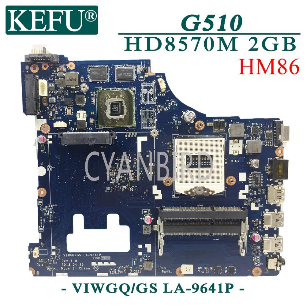 KEFU LA-9641P اللوحة الرئيسية الأصلية لينوفو G510 HM86 PGA947 مع HD8570M/R5-M230 2GB اللوحة الأم للكمبيوتر المحمول