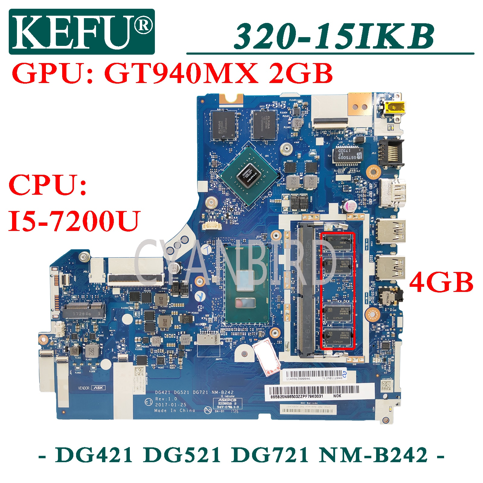 KEFU NM-B242 اللوحة الأصلية لينوفو 320-15IKB مع 4GB-RAM I5-7200U GT940MX اللوحة المحمول