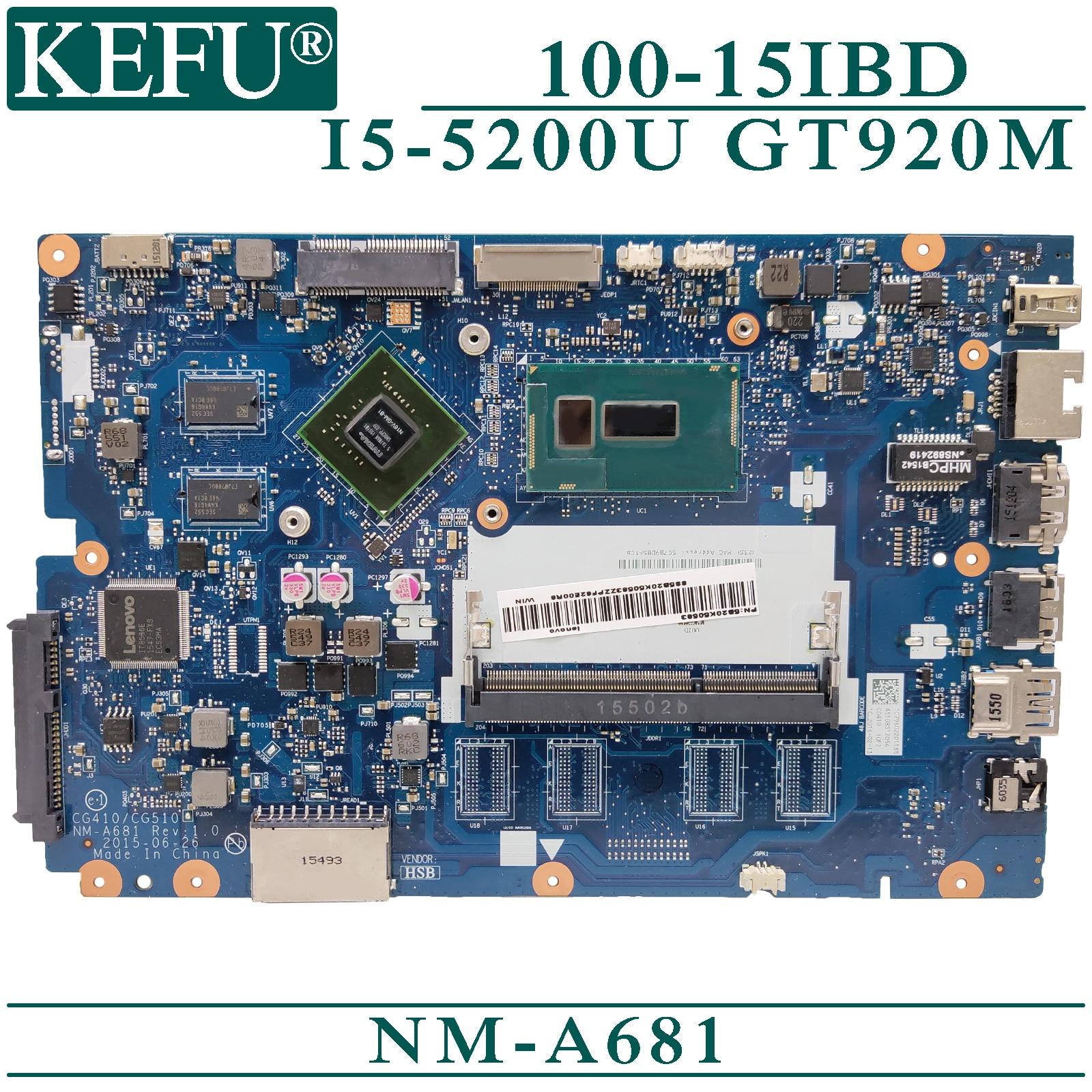 KEFU NM-A681 اللوحة الرئيسية الأصلية لينوفو TianYi 100-15IBD مع I5-5200U اللوحة الأم GT920M المحمول