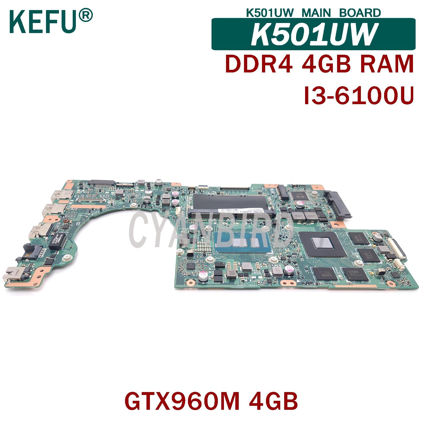 KEFU K501UW اللوحة الأصلية ل ASUS K501U K501UQ K501UXM K501UQ K501UXM مع 4GB-RAM I3-6100U GTX960M-4GB اللوحة المحمول