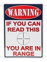 artistic tinplate painting tin metal sign warning if you can read this you are in range shooting