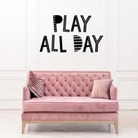 play all day quote wall sticker for playroom kids room gamer play all day wall decal nursery vinyl home decor mural ov402