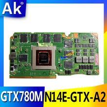 AK ASUS ROG G750JH-BL carte dordinateur portable G750J G750JH N14E-GTX-A2 GeForce GTX 780M 4GB VGA carte graphique carte vidéo 60NB0180-VG1040