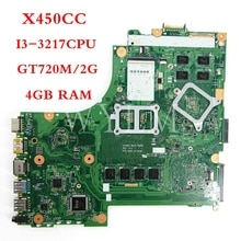 X450CC carte mère 4GB RAM I3-3217CPU GT720M/2G carte mère REV2.1 pour ASUS X450CC X450C Y481C X450 ordinateur portable carte mère testée