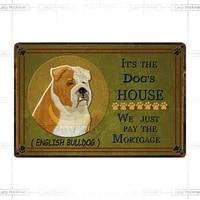 its the dogs house english bulldog metal sign tin poster home decor bar wall art painting 2030 cm 2030cm