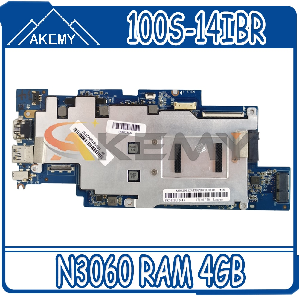 Akemy 1501B_01_01 For Lenovo IdeaPad 100S-14IBR لوحة الأم للكمبيوتر المحمول CPU N3060 RAM 4GB تحمل SSD 32G 100% اختبار العمل