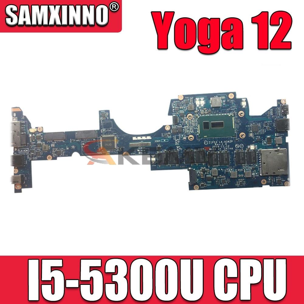 Akemy ZIPS3 LA-A342P материнская плата для ноутбука lenovo Yoga 12 SR23X I5-5300U материнская плата работает