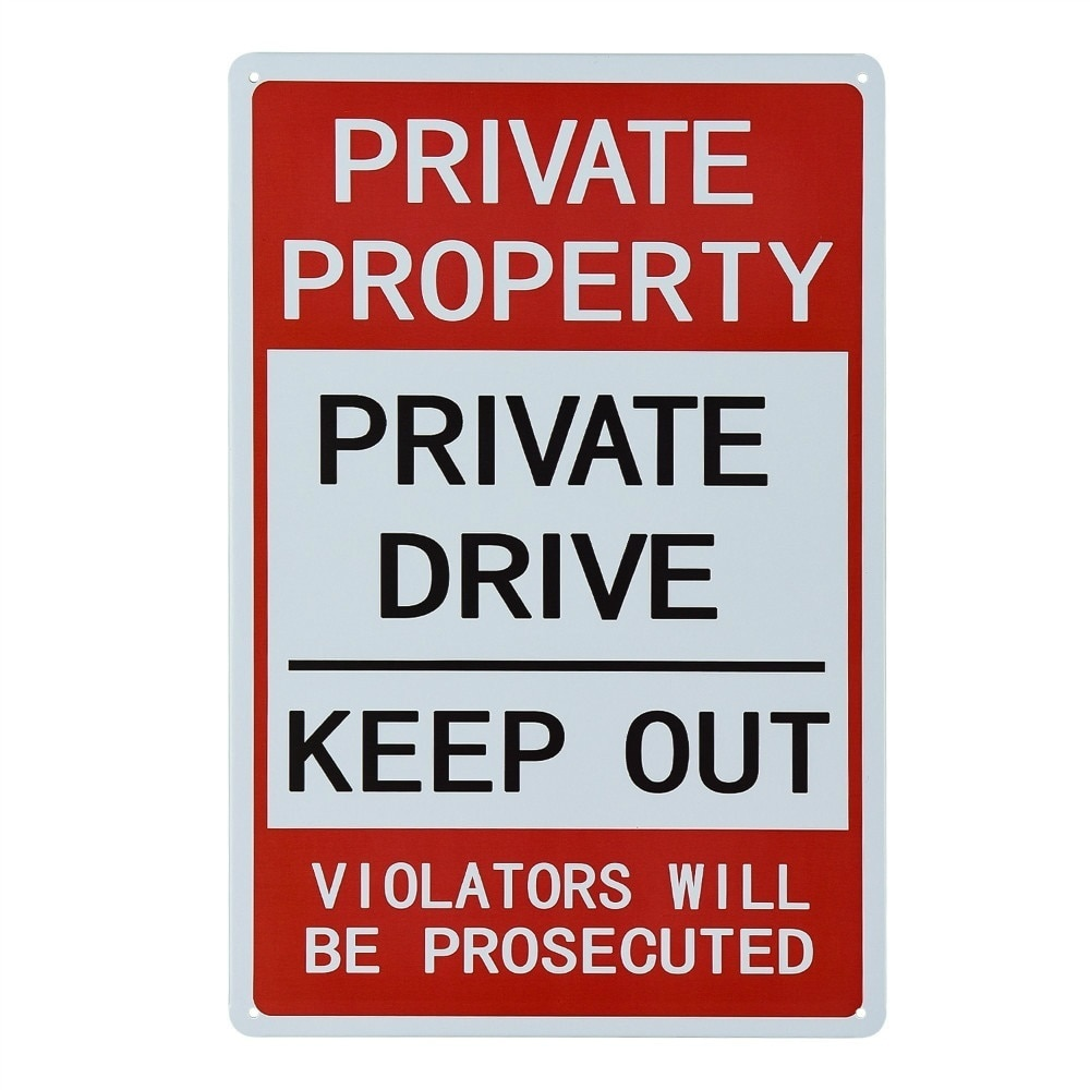 Signo de propiedad privada, signo de unidad privada, sin señal de allanamiento de morada, uso interior y exterior