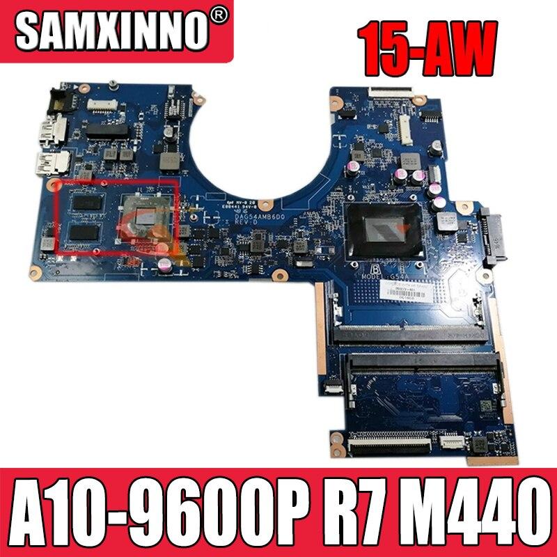 DAG54AMB6D0 ل HP جناح 15Z-AW 15-AW اللوحة المحمول 856272-601 856272-001 W/ A10-9600P R7 M440 R16M M1-70 4GB GPU اختبار