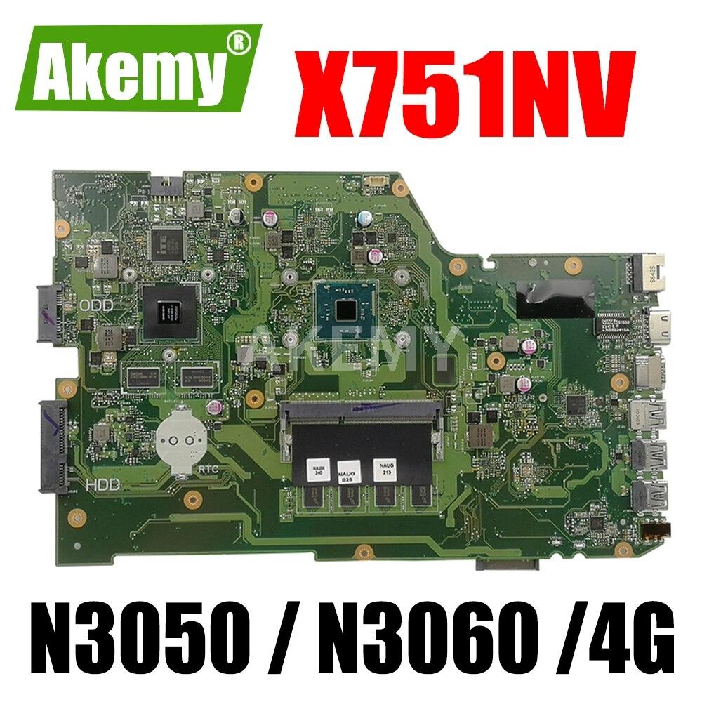 ERILLES X751NV اللوحة الرئيسية الأصلية للكمبيوتر المحمول ASUS X751N اللوحة الأم X751NV مع 4GB-RAM N3050 / N3060