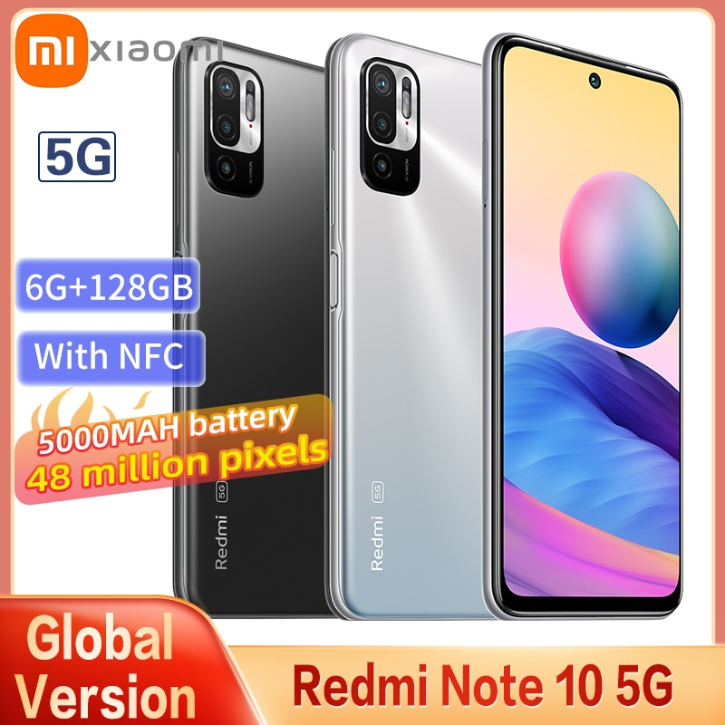 Глобальная версия 5G Смартфон Xiaomi Redmi Note 10 6 ГБ + 128 ГБ MTK 700 CPU 48 миллионов пикселей 5000 мАч Батарея 6,5-дюймовый экран FHD 90 Гц