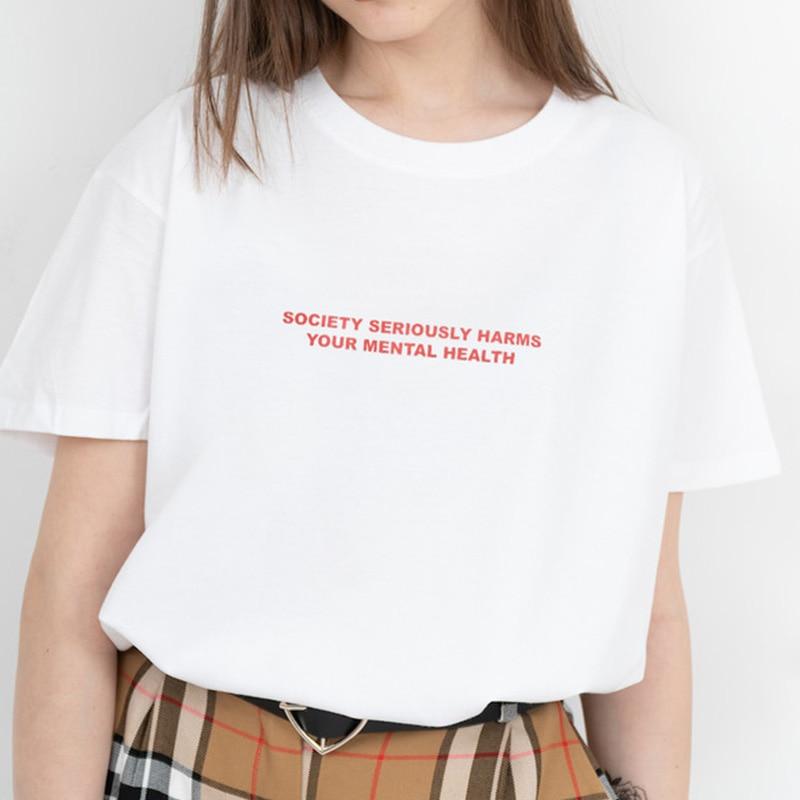 Camiseta de algodón de manga corta para mujer, que daña tu salud Mental de la sociedad, Harajuku, Hipster Grunge, triangulación de envíos
