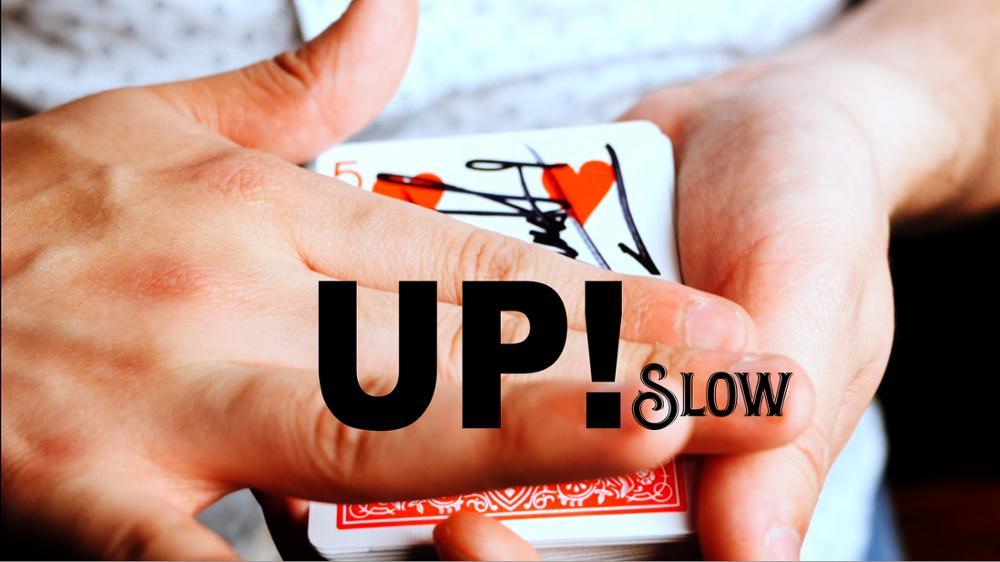 Up! Slow by Nacho Mancilla,Magic Tricks