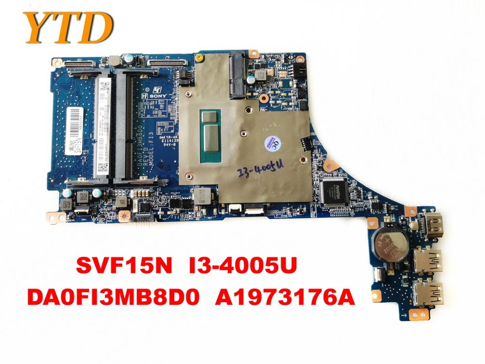 Original para SONY SVF15N Laptop placa base SVF15N I3-4005U DA0FI3MB8D0 A1973176A probado buen envío gratis