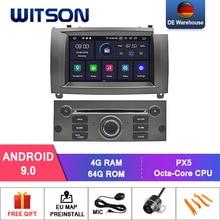 De Voorraad! Witson Auto Dvd Speler Voor Peugeot 407 Android 9.0 4 + 64 Gb Ips Hd Scherm Auto Stereo 8 Octa core + Dvr/Wifi + Dsp + Dab + Obd
