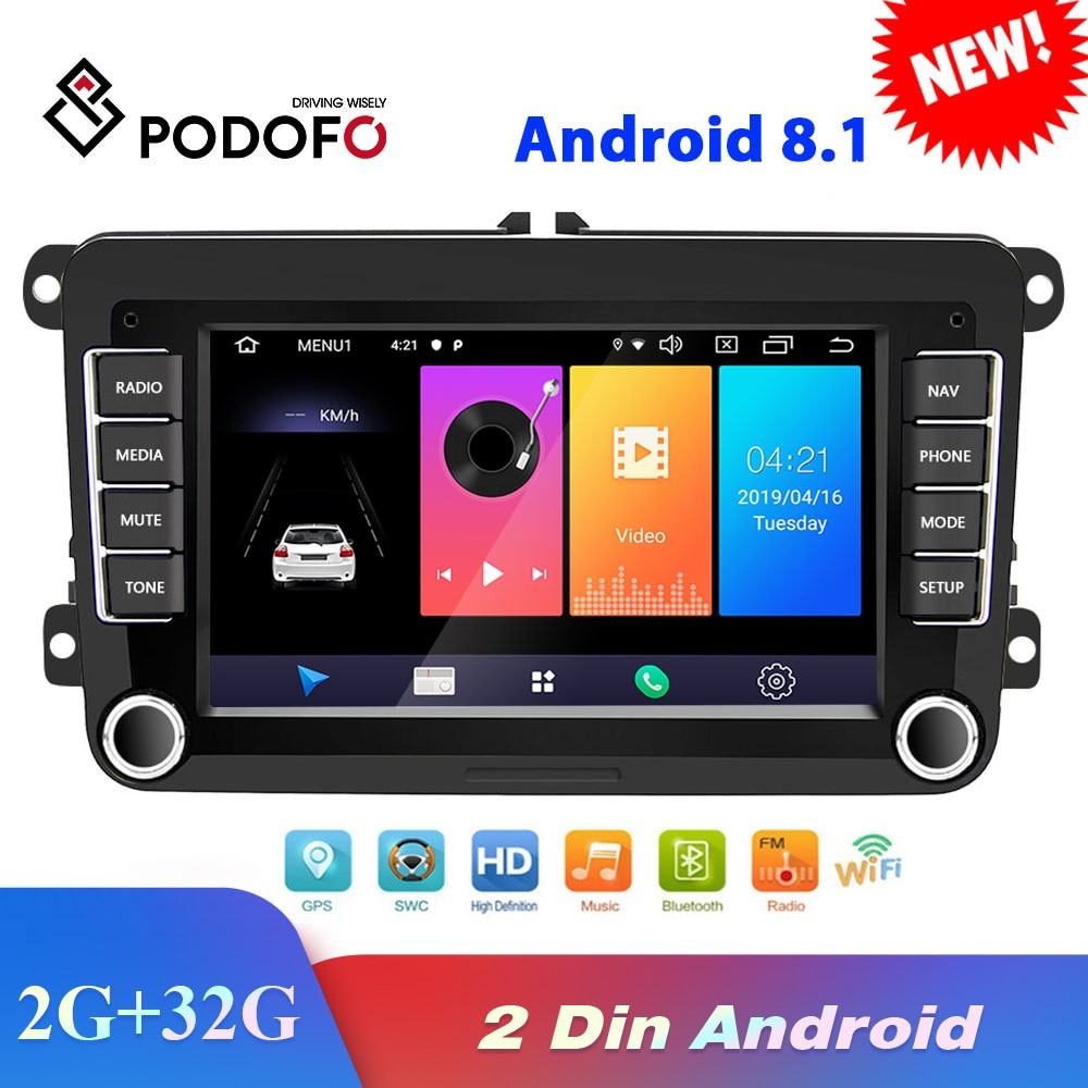 Podofo Android 8,1 2Din coche reproductor Multimedia para VW/Volkswagen/Golf/Polo/Tiguan/Passat/b7/b6/asiento/leon/Skoda/Octavia Radio GPS