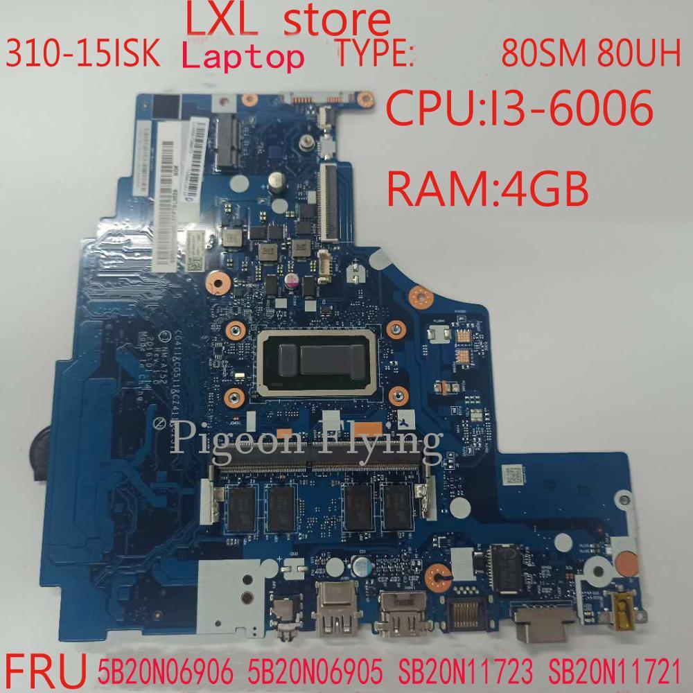 NM-A752 ل ينوفو كمبيوتر محمول 310-15ISK اللوحة اللوحة 80SM 80UH I3-6006 4GB DDR4 5B20N06906 5B20N06905 SB20N11723 SB20N1172