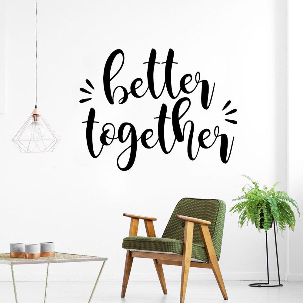 Cotação juntos decalques de parede para quarto, melhor decoração para sala de estar, à prova d água, decalque de arte de parede