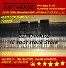 SZFTHRXDZ 100% neue original (50PCS) MMF60R360PTH MMF60R360P 60R360P TO220
