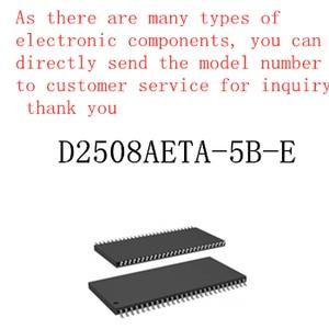 100% new memory granule D2508AETA-5B-E tsop flash DDR SDRAM routing upgrade memory provides BOM allocation