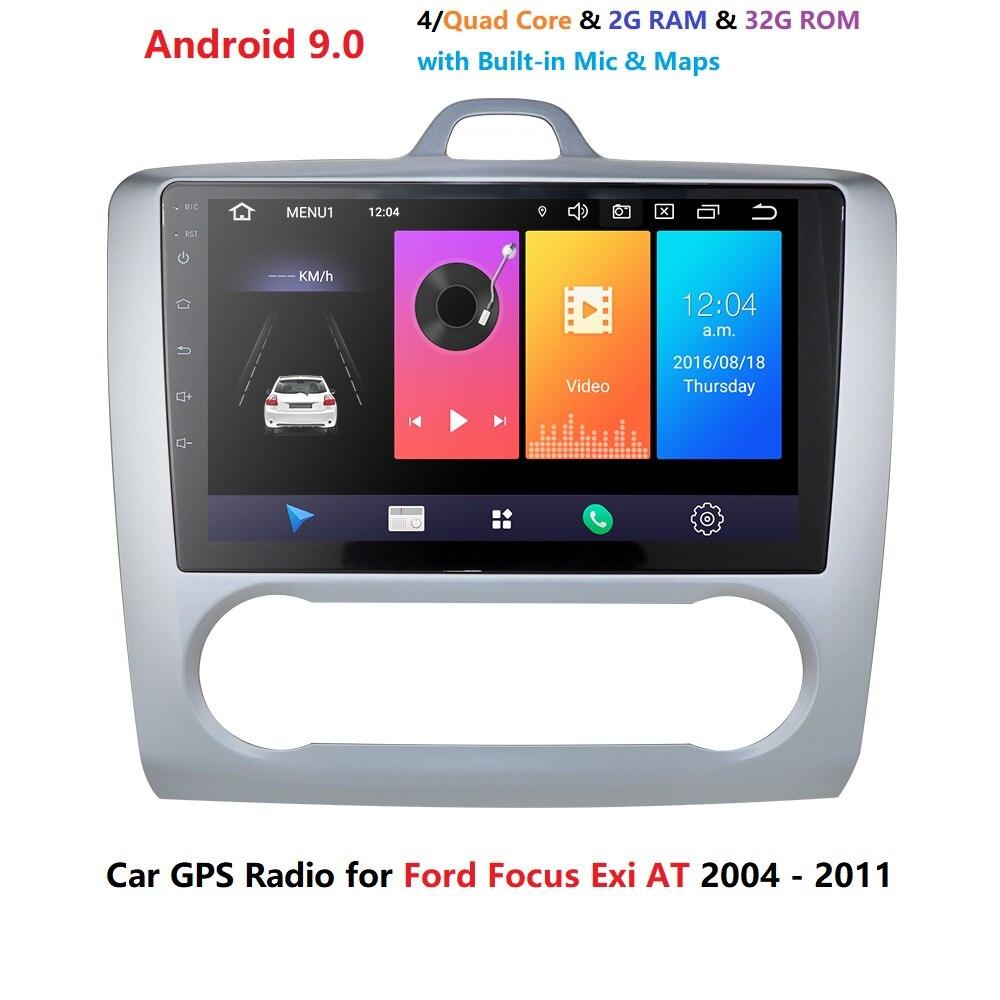 Versión alta RAM 2GB ROM 32GB 2.5D IPS pantalla Android 9,0 para 2004, 2005, 2006-2011 Ford Focus Exi en coche de 9 pulgadas de GPS Navi Radio