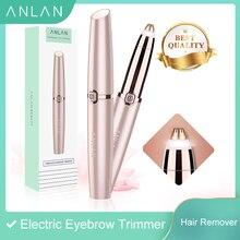 Электрический триммер для бровей ANLAN, безболезненный эпилятор для бровей, мини бритва, портативное устройство для удаления волос на лице, Женский депилятор
