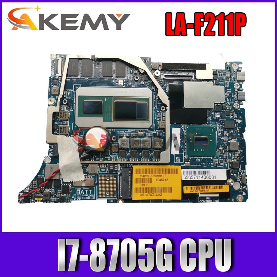 Akemy X81T6 LA-F211P اللوحة الرئيسية مع I7-8705G وحدة المعالجة المركزية لديل الدقة 5530 2-in-1 اللوحة الأم للكمبيوتر المحمول اختبار كامل 100%