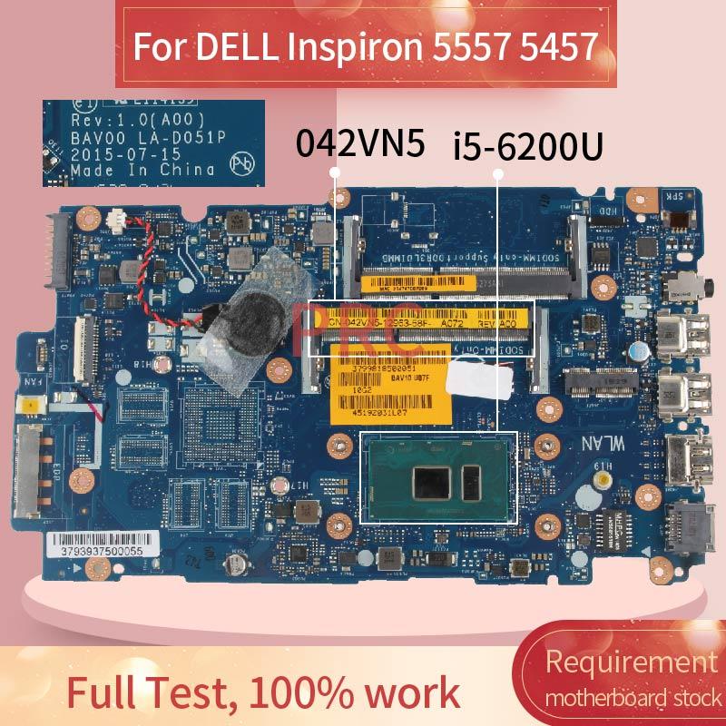 CN-042VN5 042VN5 لديل انسبايرون 5557 5457 I5-6200U اللوحة المحمول BAV00 LA-D051P SR2EY DDR3 مفكرة اللوحة